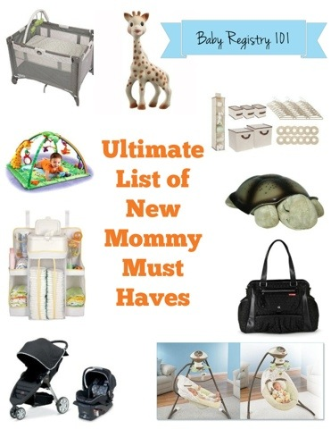 Ultimate List of New Mommy Must Haves www.frostedevents.com Baby Shower Gifts Registry List