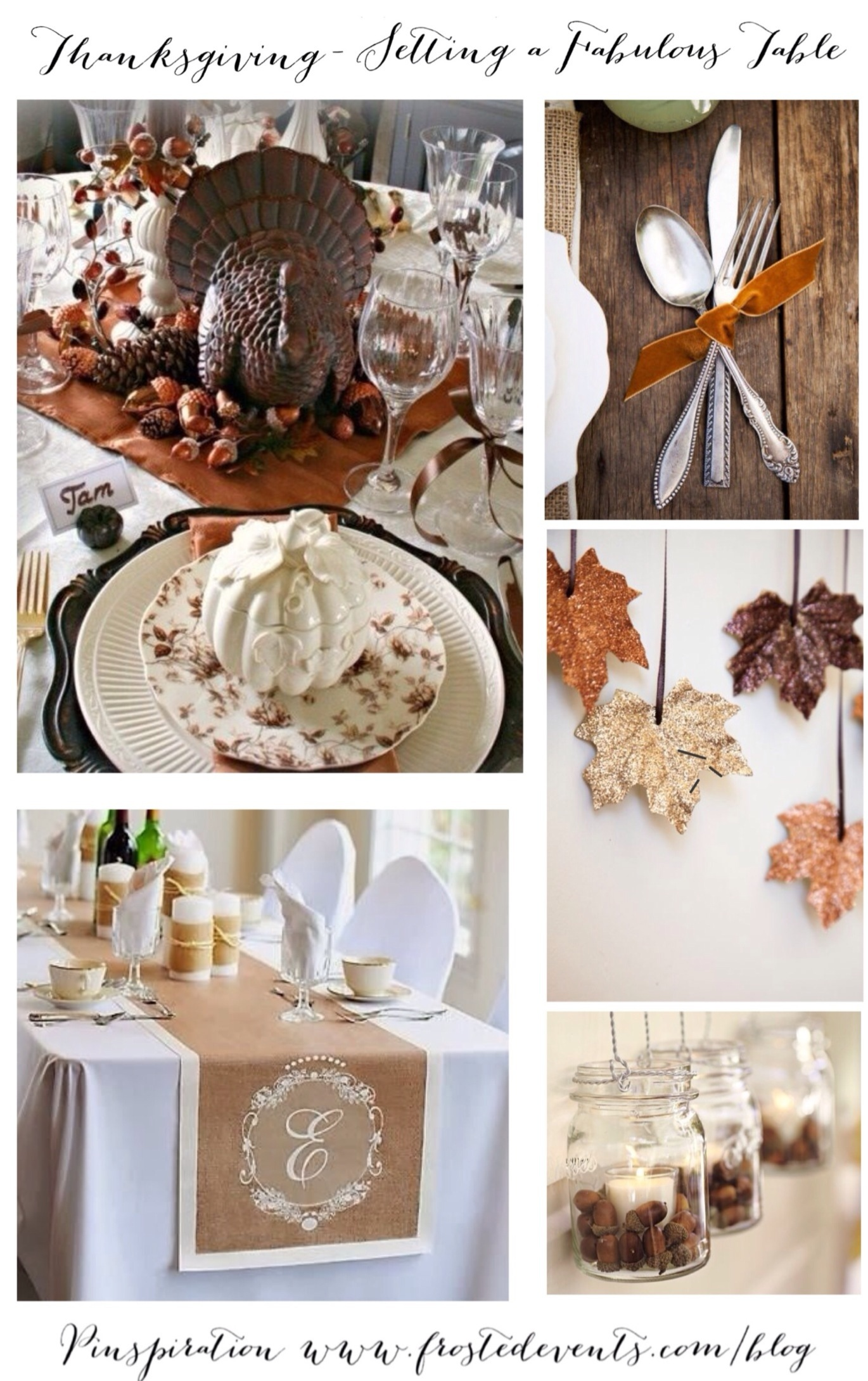 Thanksgiving-  Setting a Fabulous Table www.frostedevents.com  Thanksgiving Inspiration & Ideas