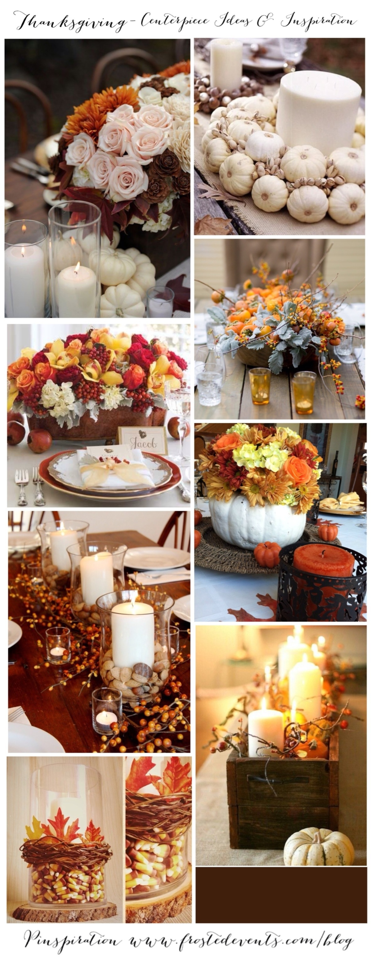 Thanksgiving- Centerpiece Ideas & Inspiration www.frostedevents.com Table Style