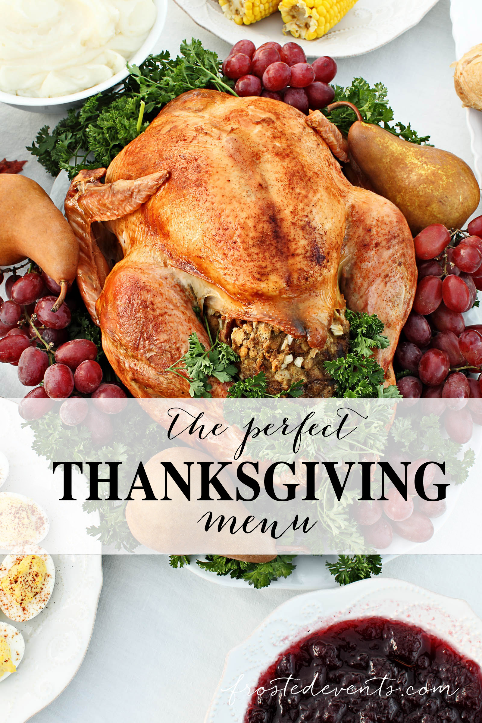Thanksgiving Dinner Menu Ideas Thanksgiving Recipes @frostedevents
