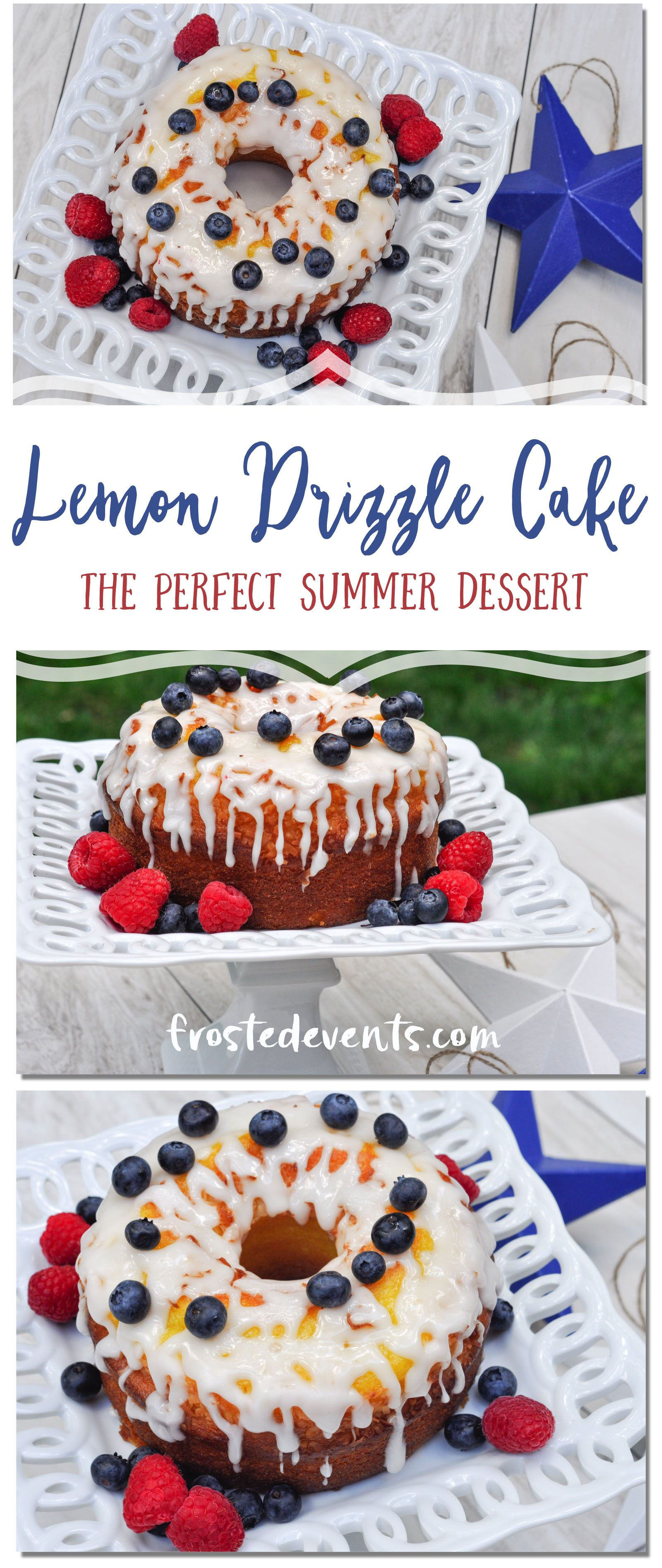 Fourth of July Desserts- Lemon Drizzle Cake Topped with Berries