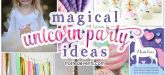 Unicorn Party Decorations and Unicorn Birthday Party Ideas via Misty Nelson frostedevents.com @frostedevents