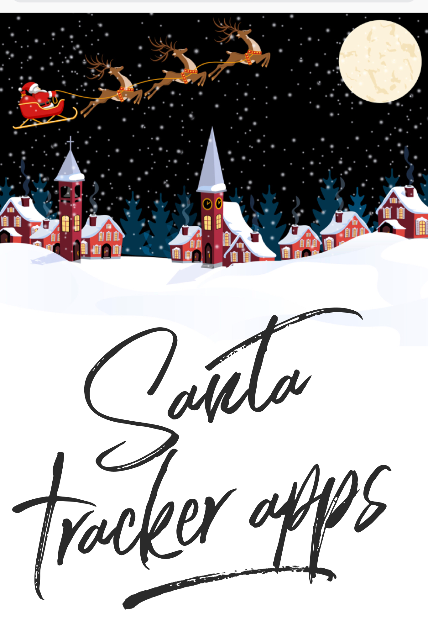 Santa Tracker Apps for Kids Christmas Traditions - Christmas apps for kids